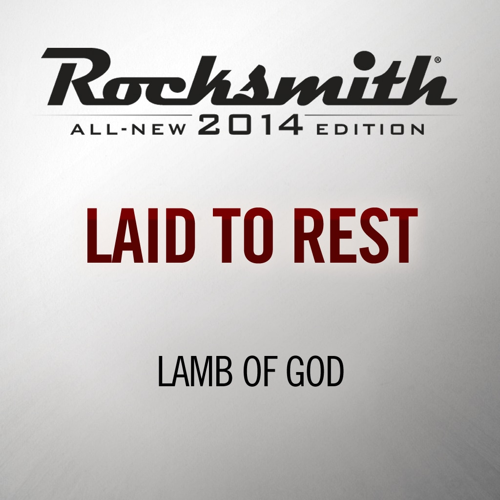 Laid to Rest - Lamb of God