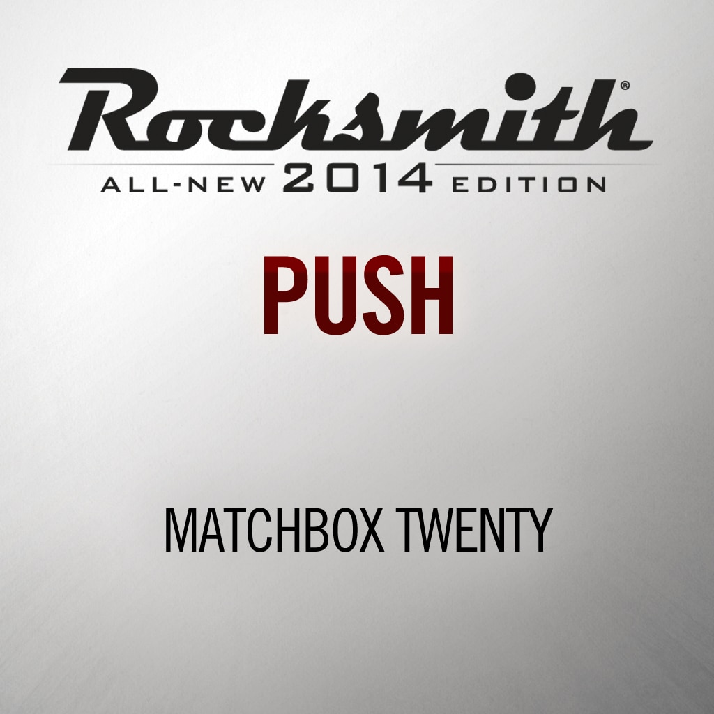 'Push' by MATCHBOX 20