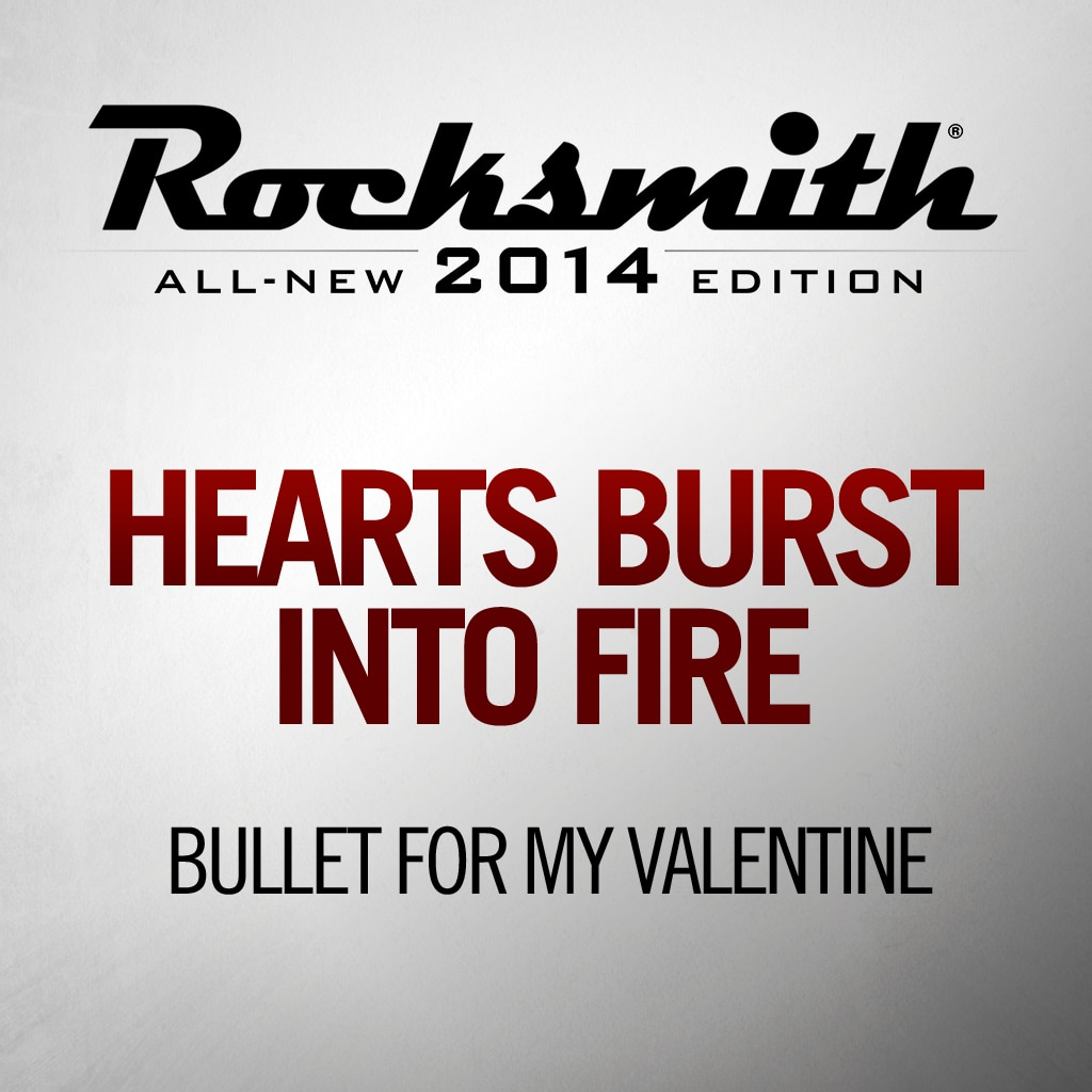 Hearts Burst Into Fire - Bullet For My Valentine