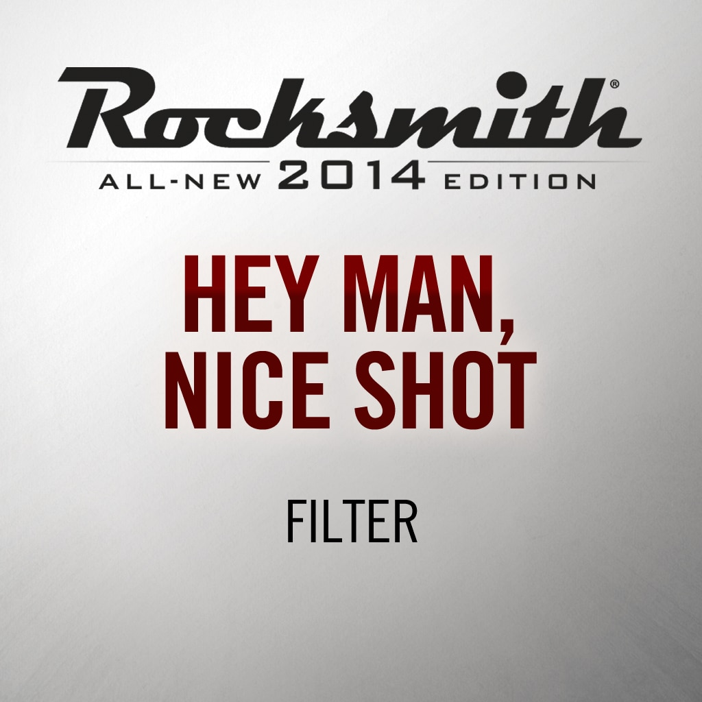 Rocksmith® 2014 – Hey Man, Nice Shot - Filter