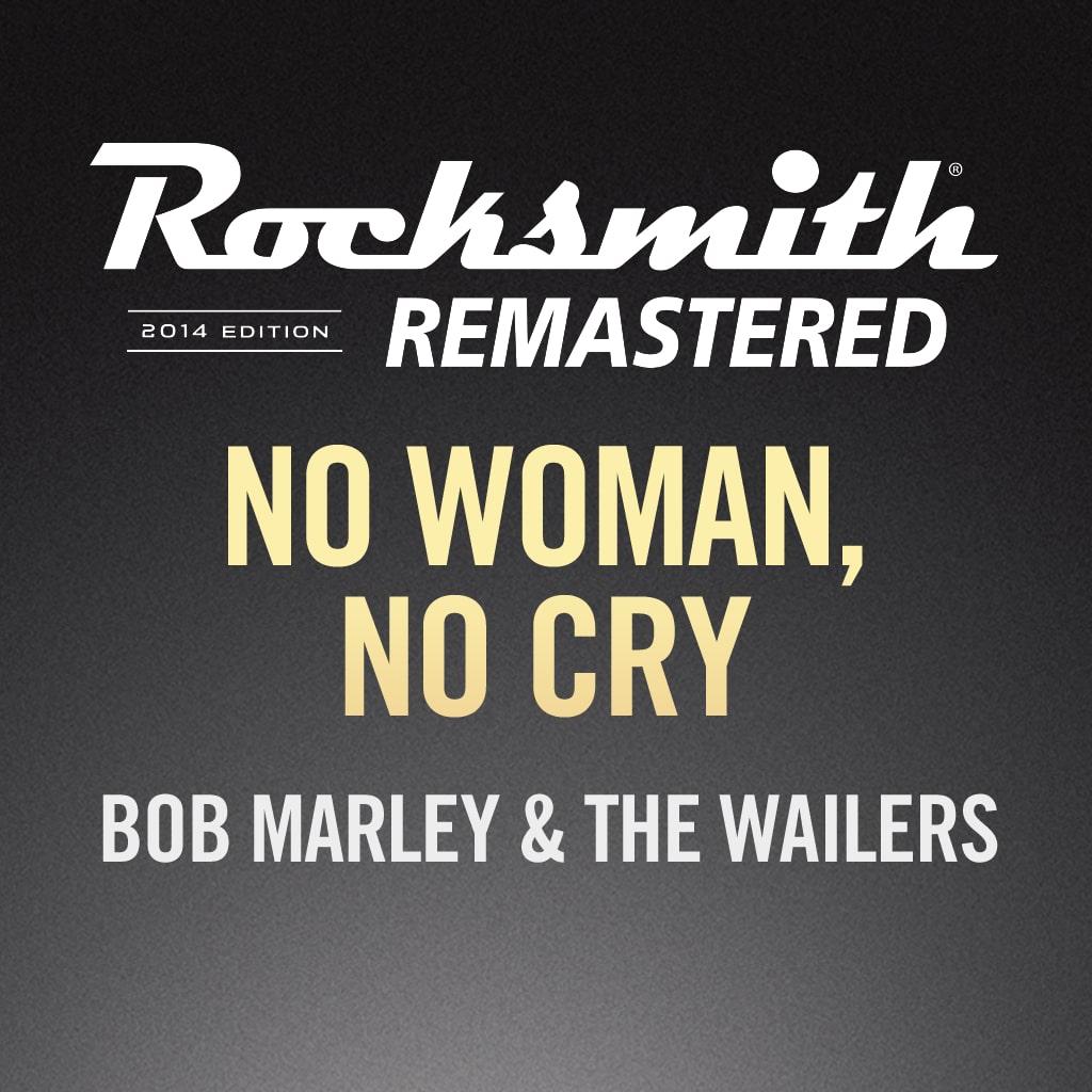 Rocksmith® 2014 – No Woman, No Cry - Bob Marley & The Wailers