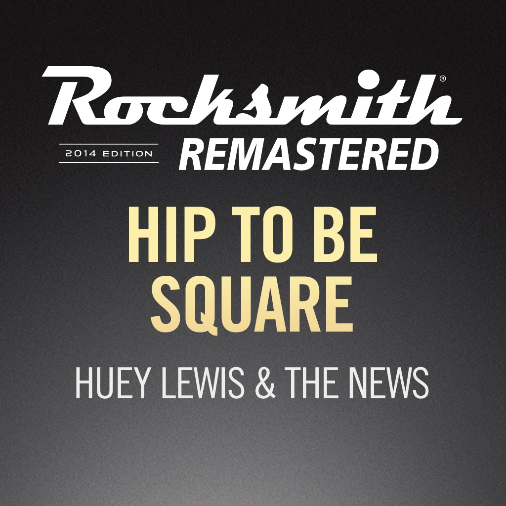 Rocksmith® 2014 – Hip To Be Square - Huey Lewis & The News