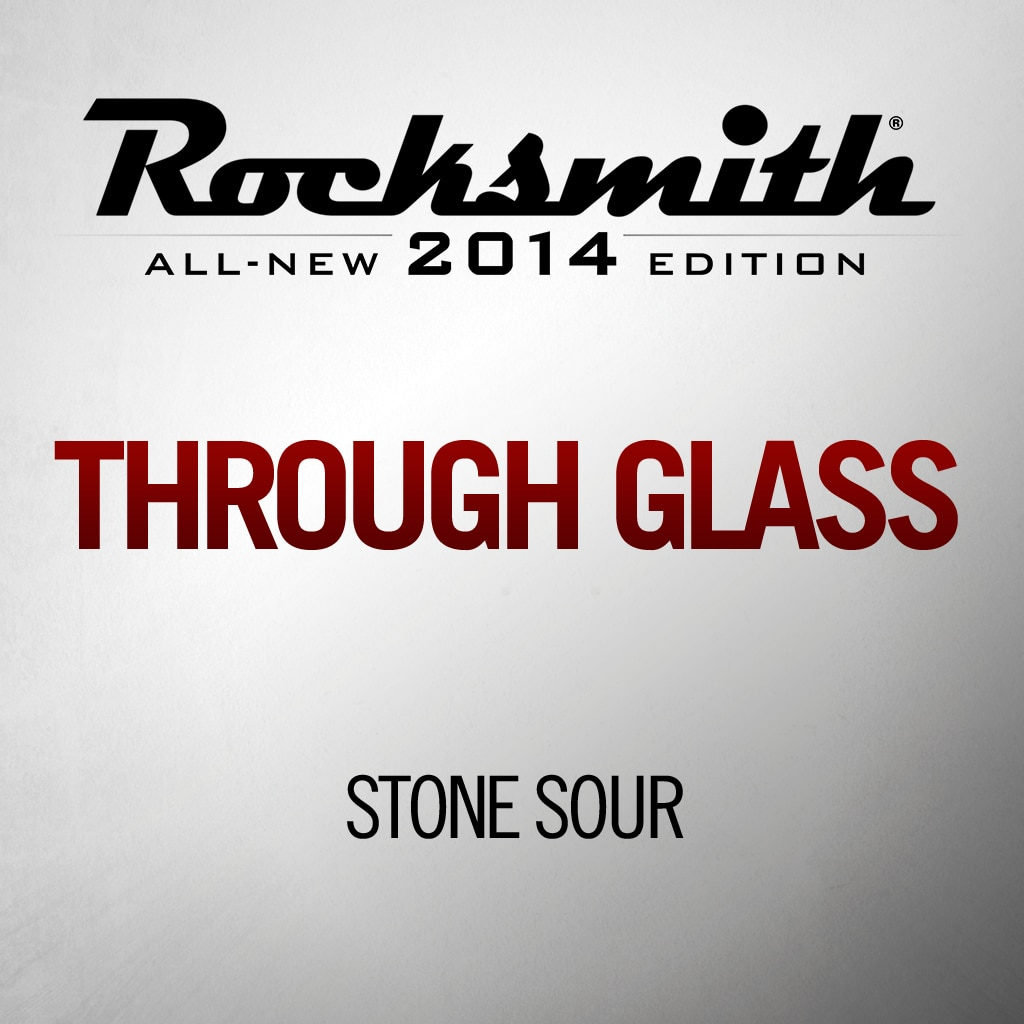 Through Glass - Stone Sour