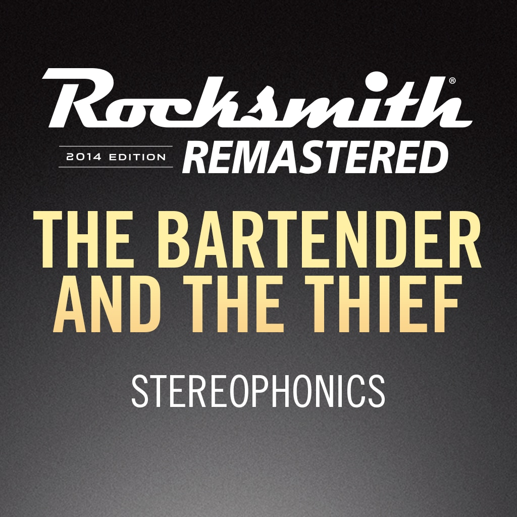 Rocksmith® 2014 – The Bartender and the Thief - Stereophonics