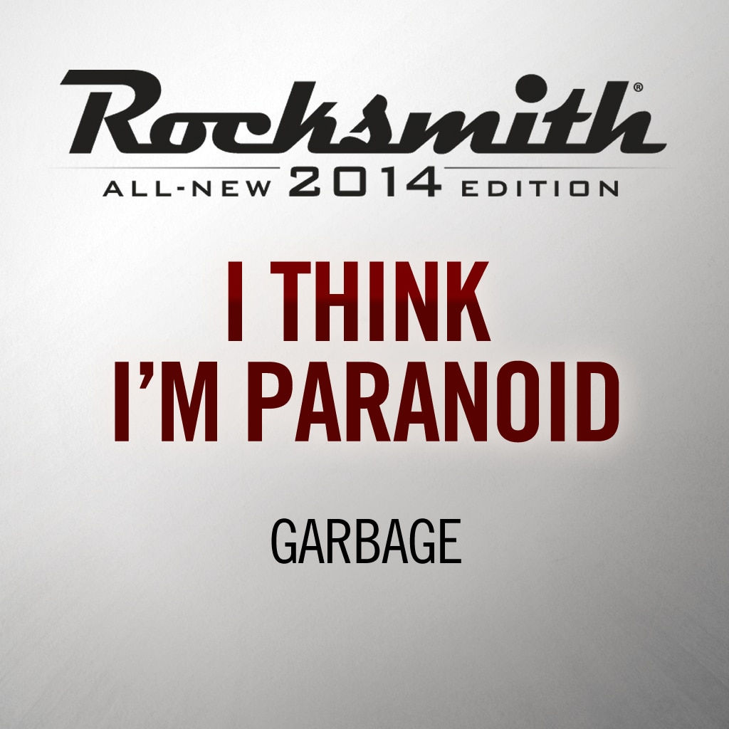'I Think I'm Paranoid' by GARBAGE