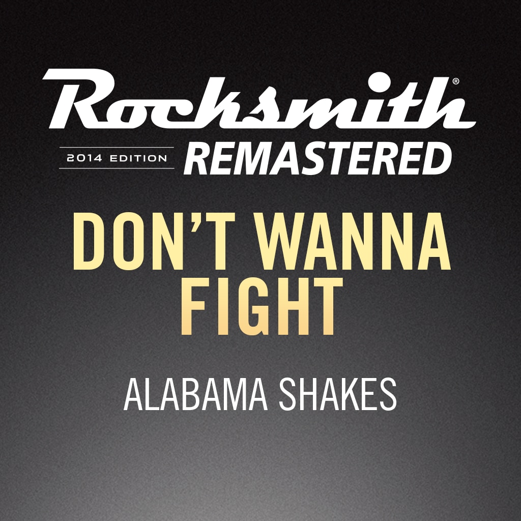 Rocksmith® 2014 – Don't Wanna Fight - Alabama Shakes
