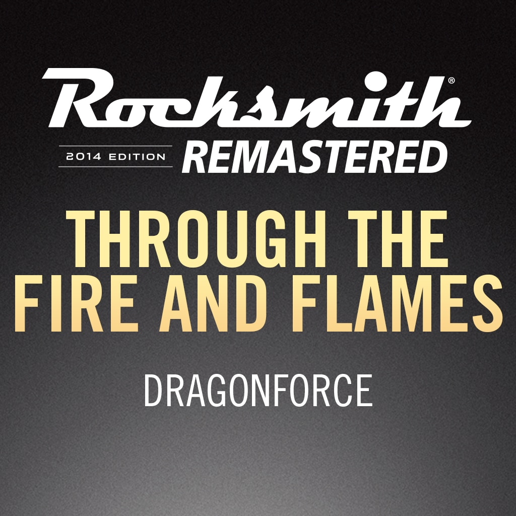 Rocksmith® 2014 – Through the Fire and Flames - DragonForce