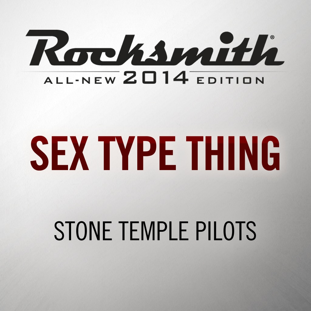 Sex Type Thing - Stone Temple Pilots