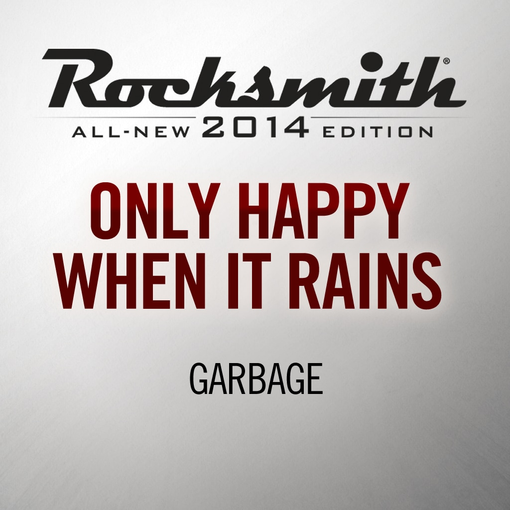 'Only Happy When It Rains' by GARBAGE