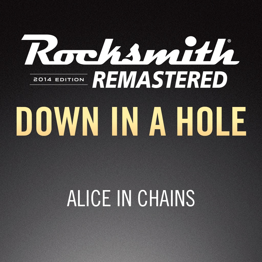 Rocksmith® 2014 – Down in a Hole - Alice in Chains