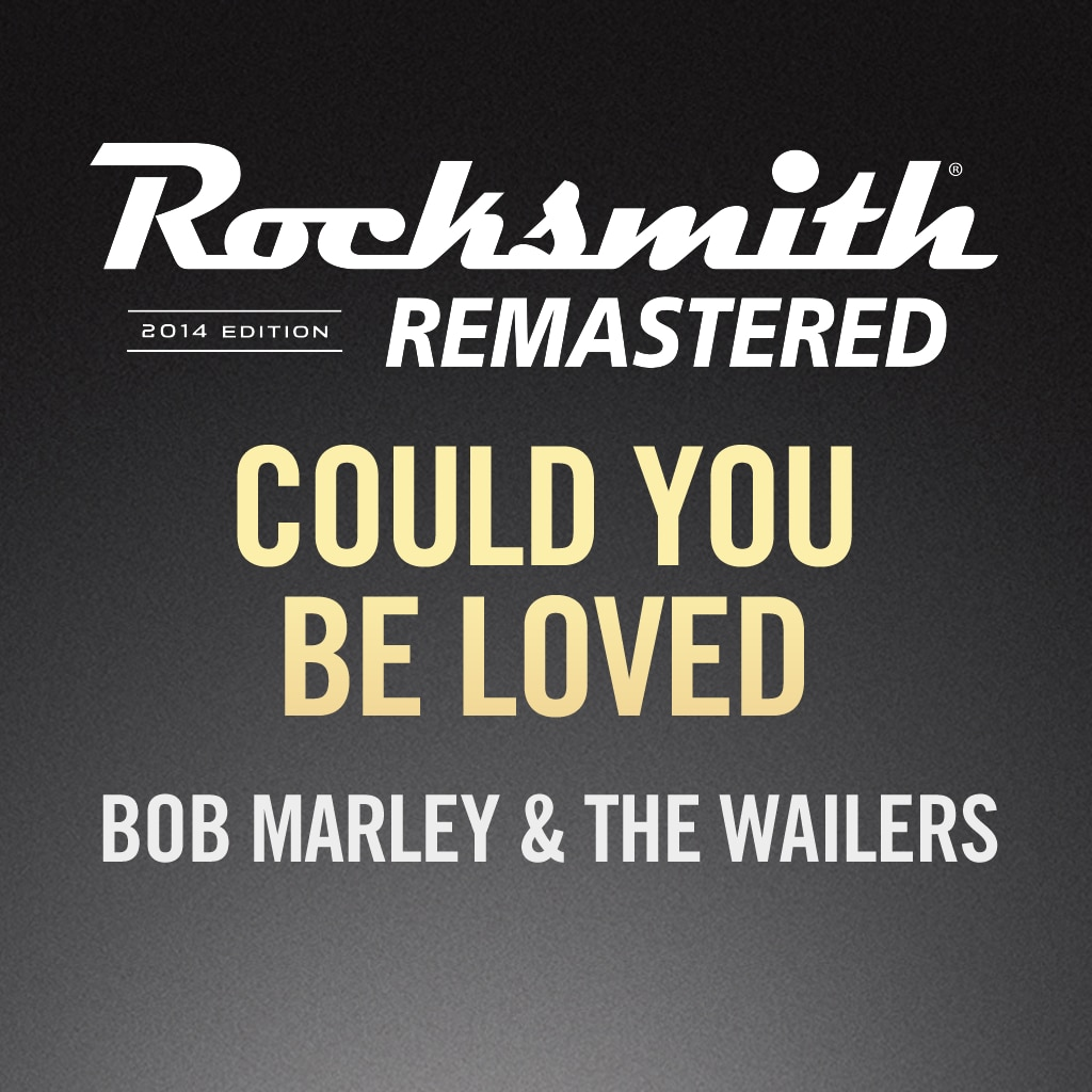 Rocksmith® 2014- Could You Be Loved - Bob Marley & The Wailers