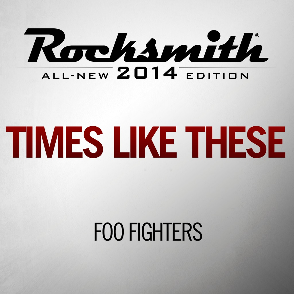 Rocksmith™ Foo Fighters - Times Like These