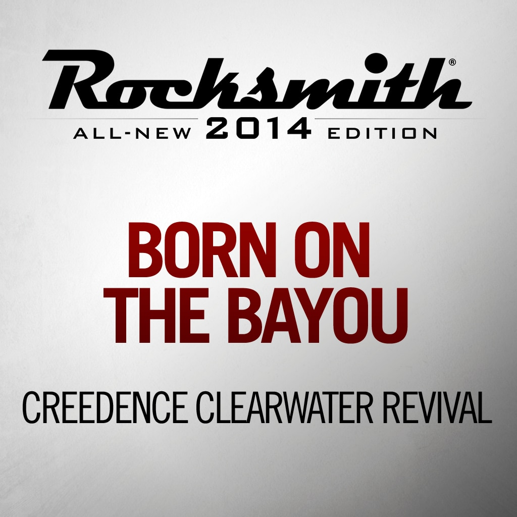 Rocksmith™ Creedence Clearwater Revival - Born on the Bayou