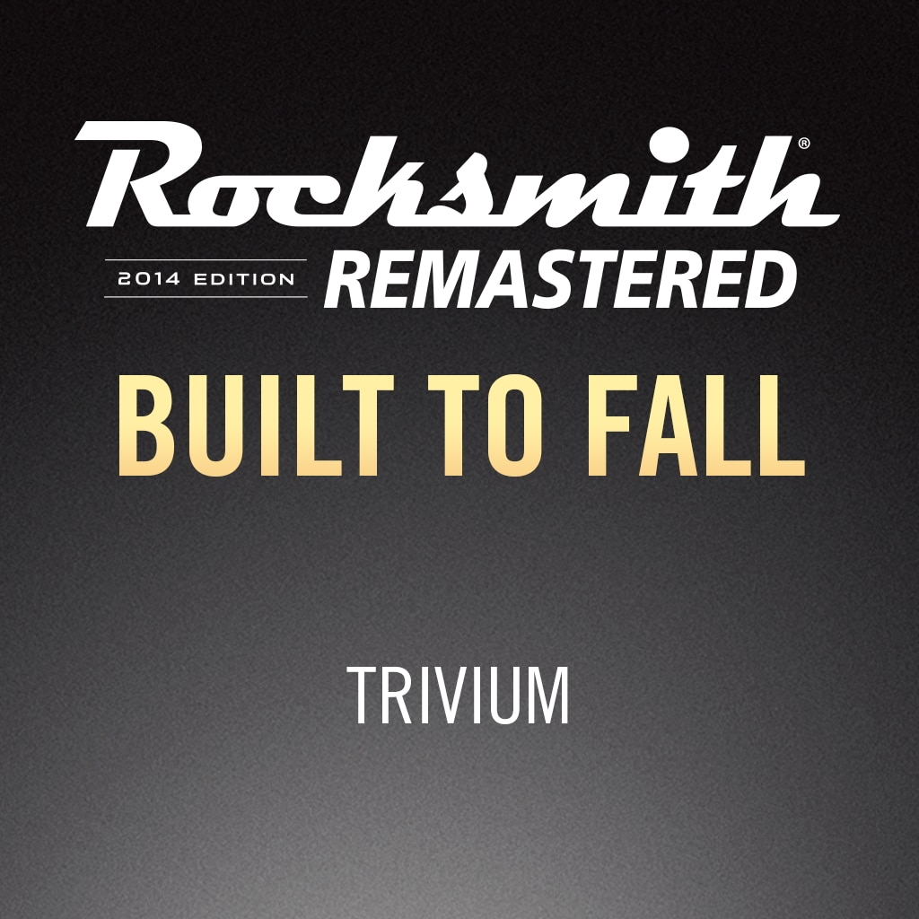 Rocksmith® 2014 – Built to Fall - Trivium