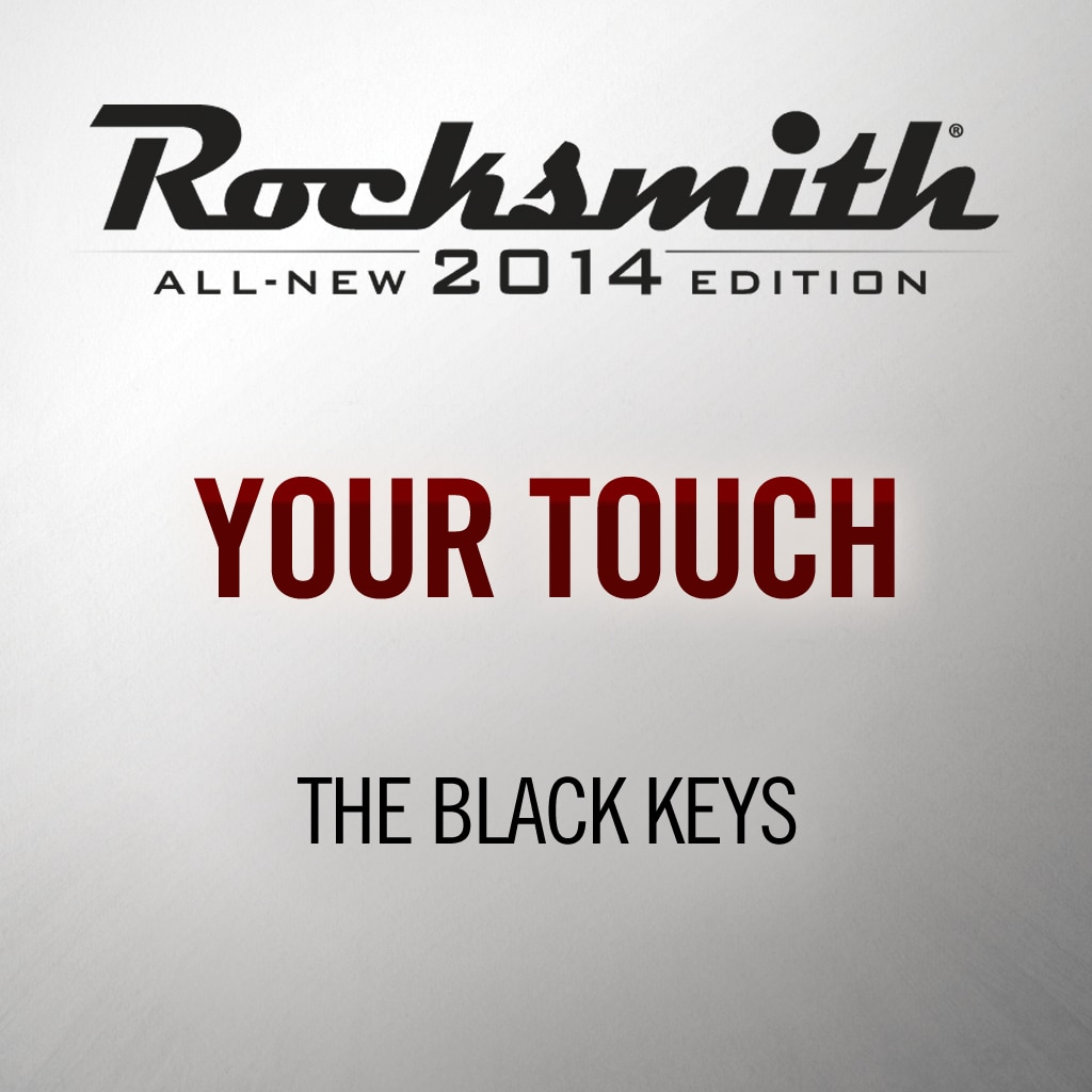Your Touch - The Black Keys