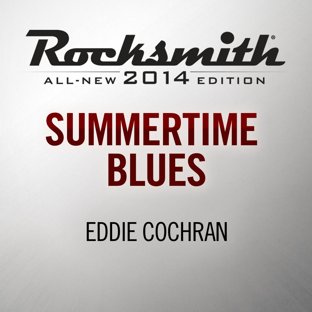 Summertime Blues - Eddie Cochran