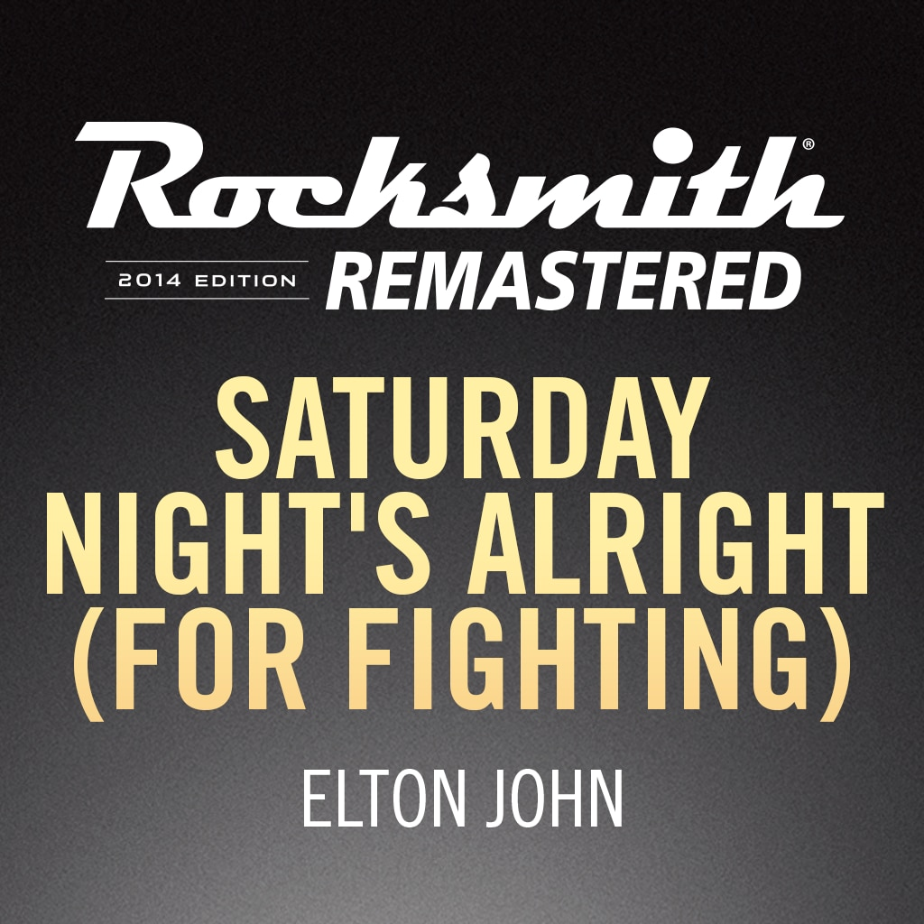 Rocksmith® 2014 – Saturday Night's Alright - Elton John