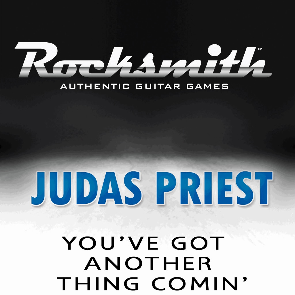 Rocksmith™ Judas Priest - You've Got Another Thing Comin's