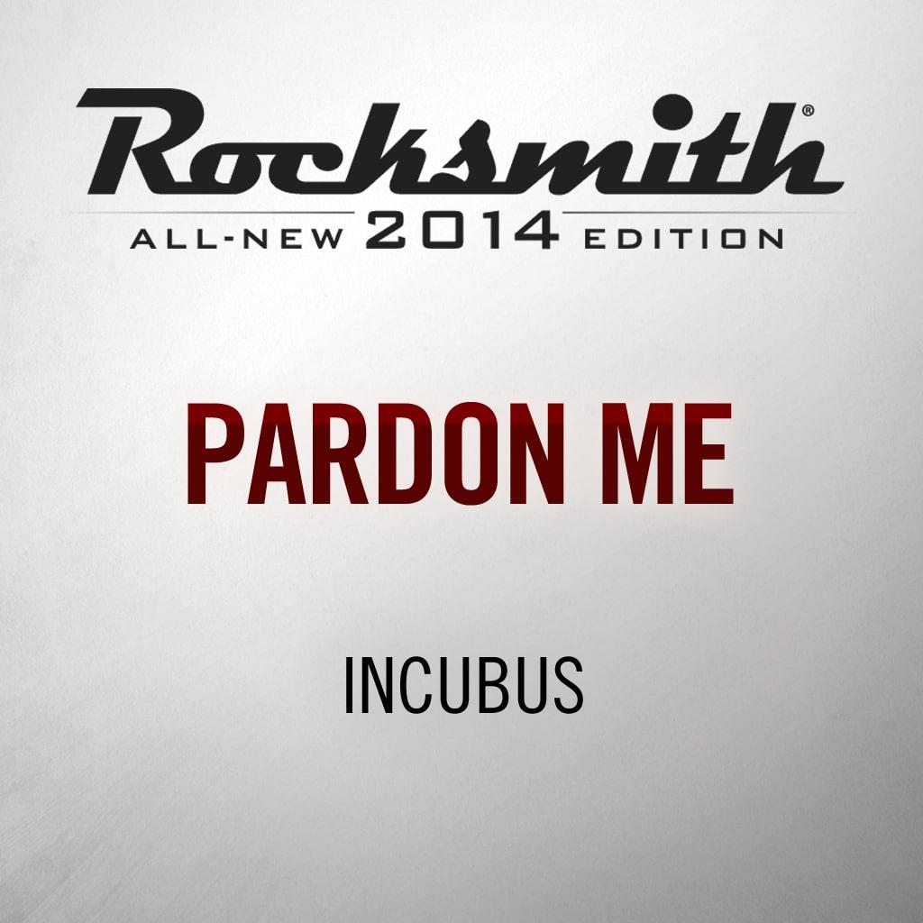 Pardon Me - Incubus