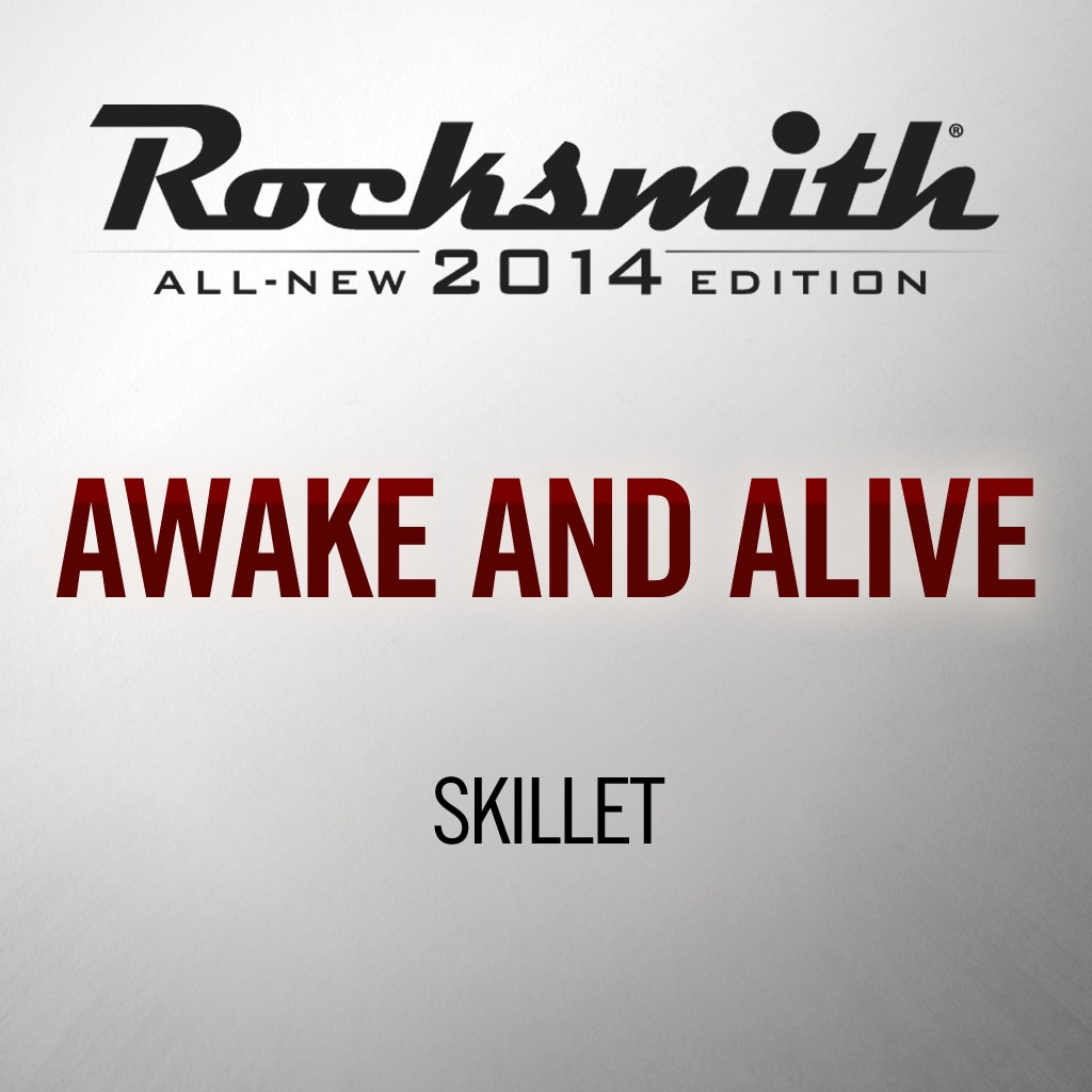 Awake and Alive - Skillet