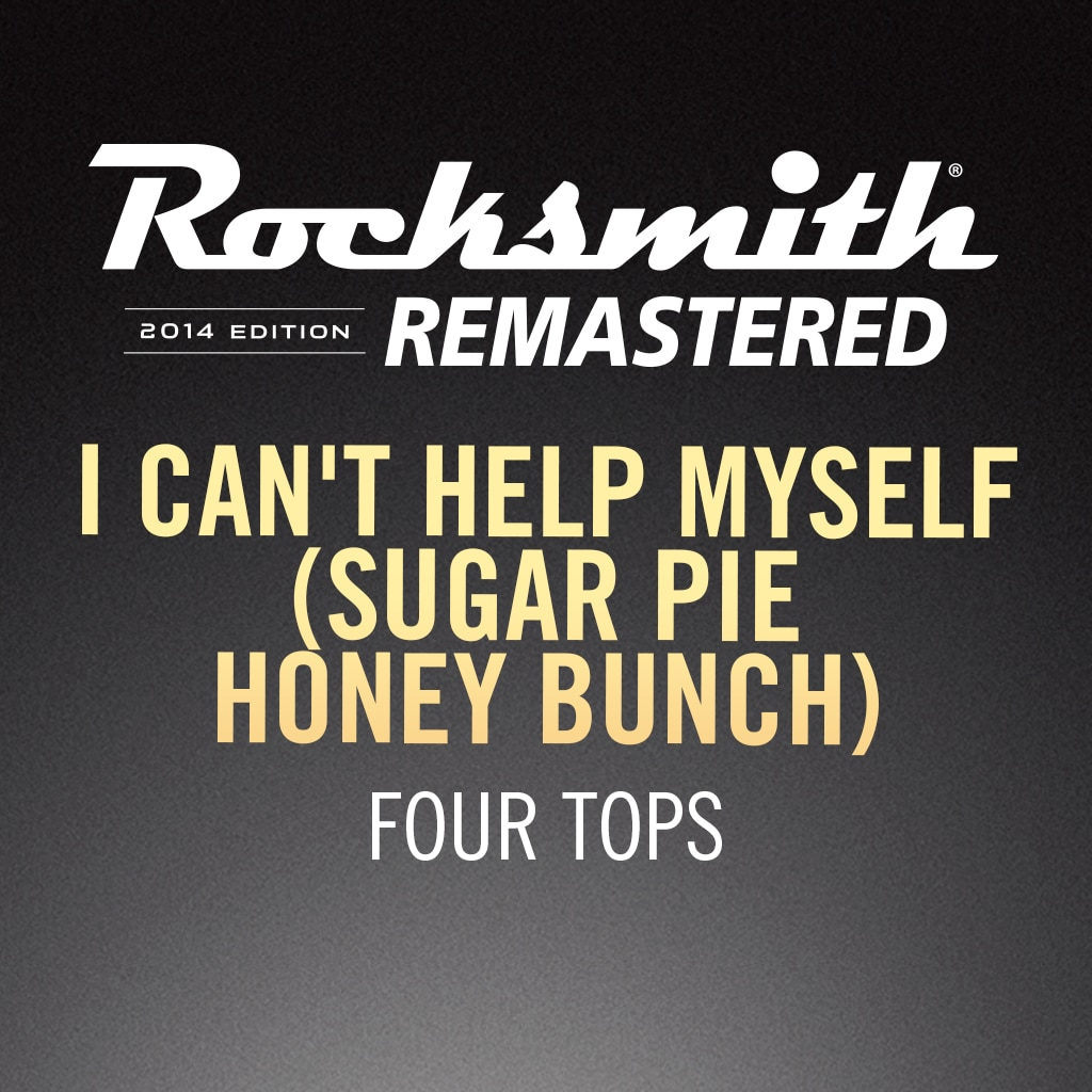 Rocksmith® 2014 – I Can't Help Myself - Four Tops