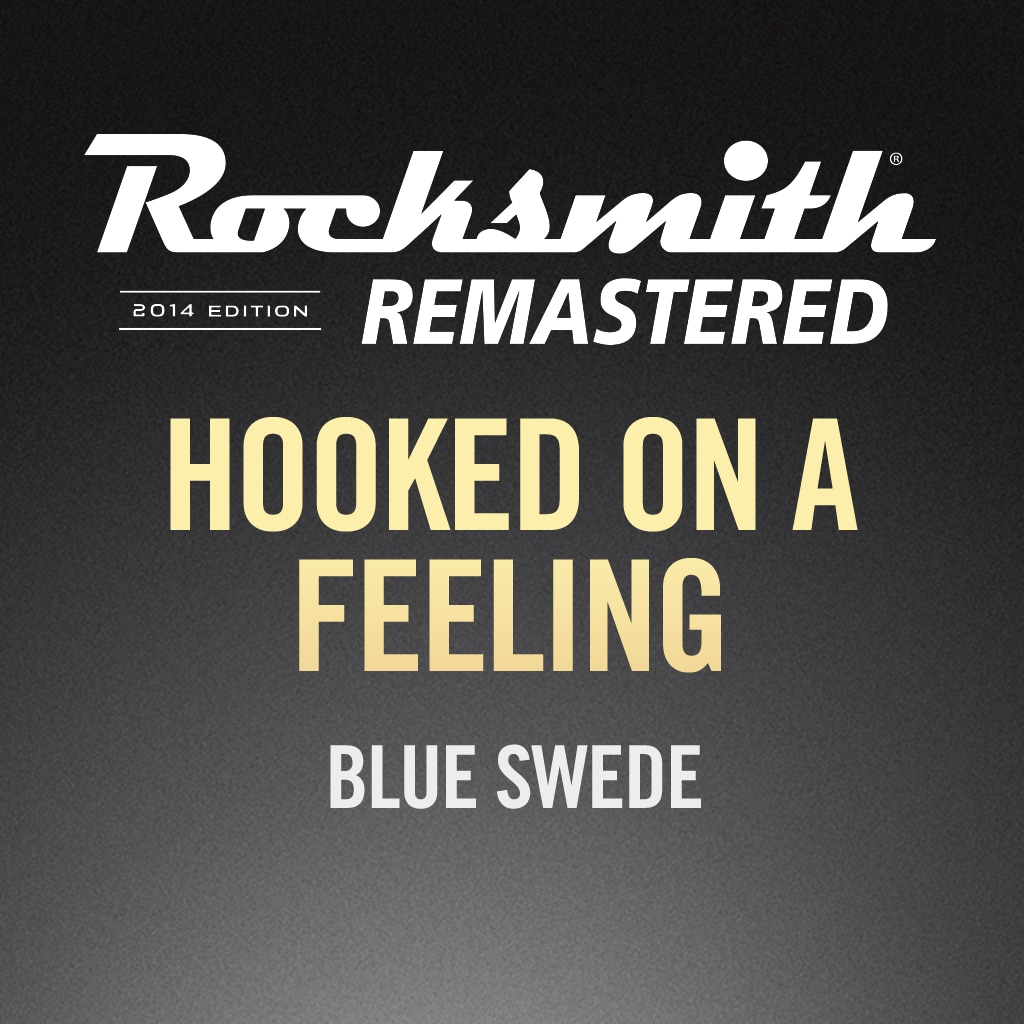 Rocksmith® 2014 – Hooked on a Feeling – Blue Swede