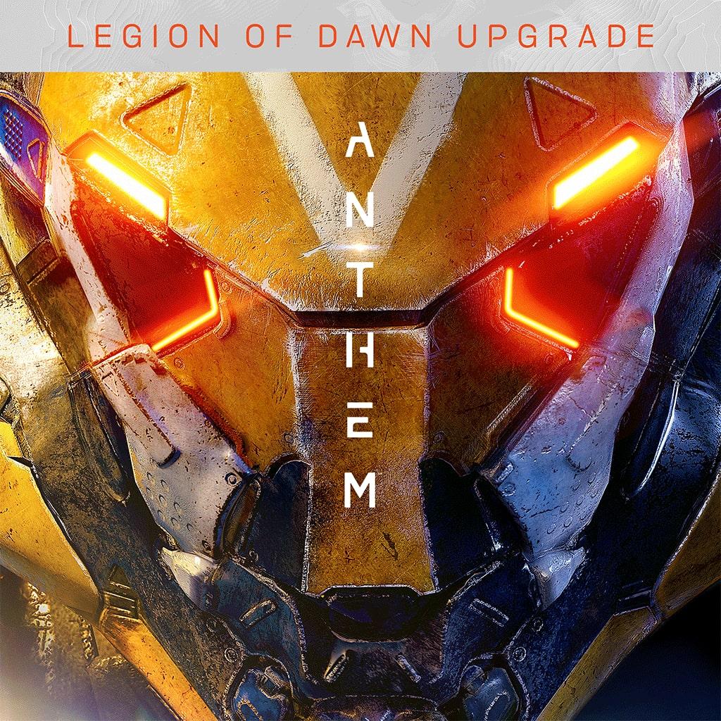 Anthem™ Legion of Dawn Edition Upgrade