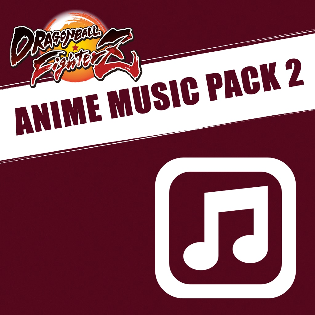 DRAGON BALL FIGHTERZ - Anime Music Pack 2