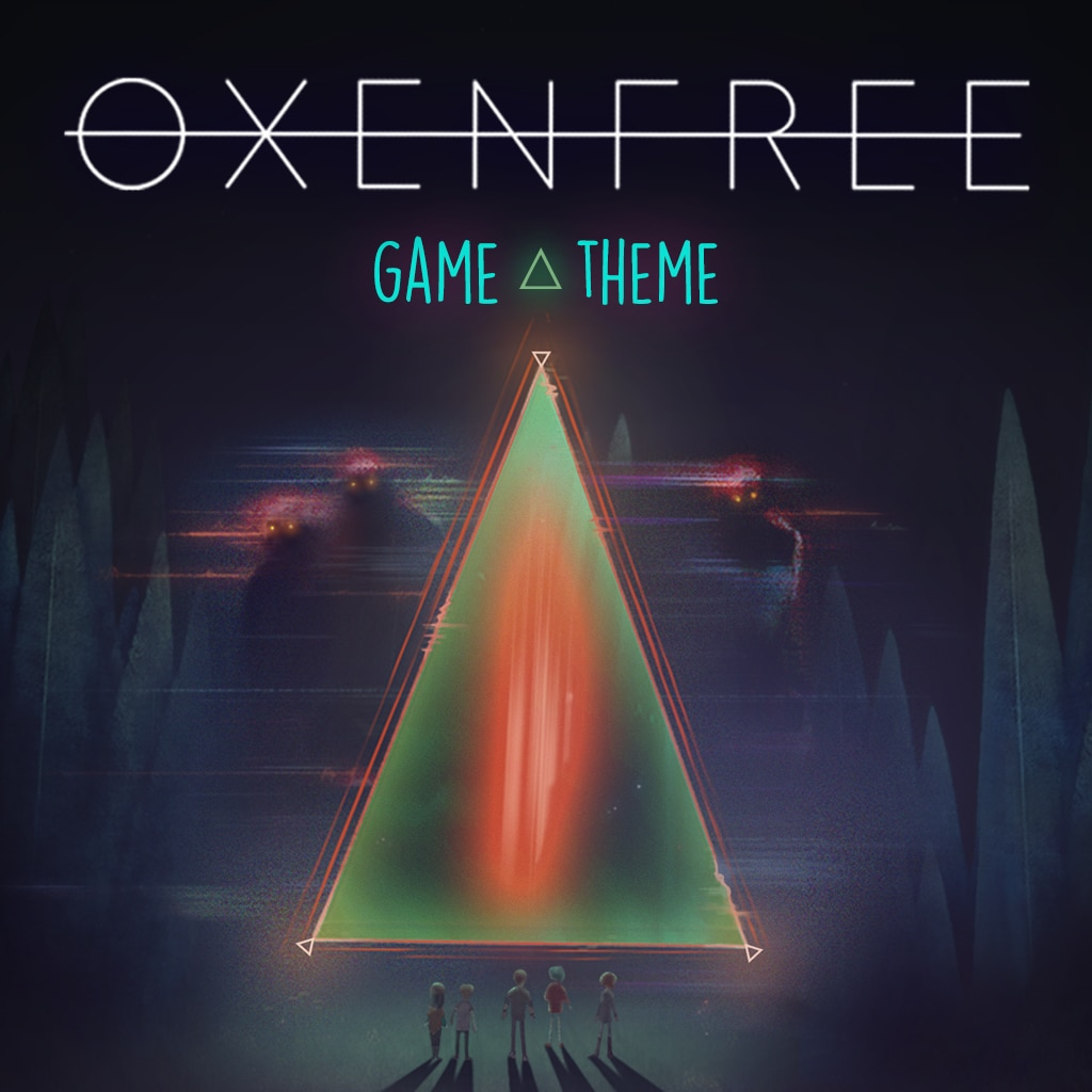 Oxenfree - Game + Theme