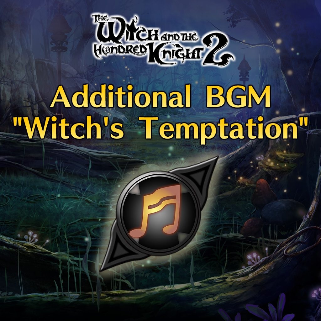 Additional BGM [Witch's Temptation]