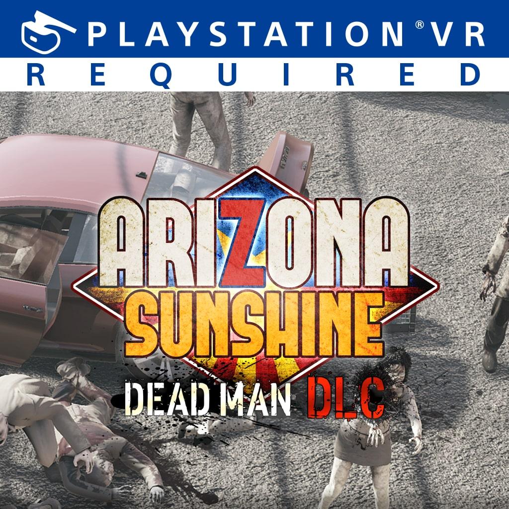 Arizona Sunshine® – Dead Man DLC