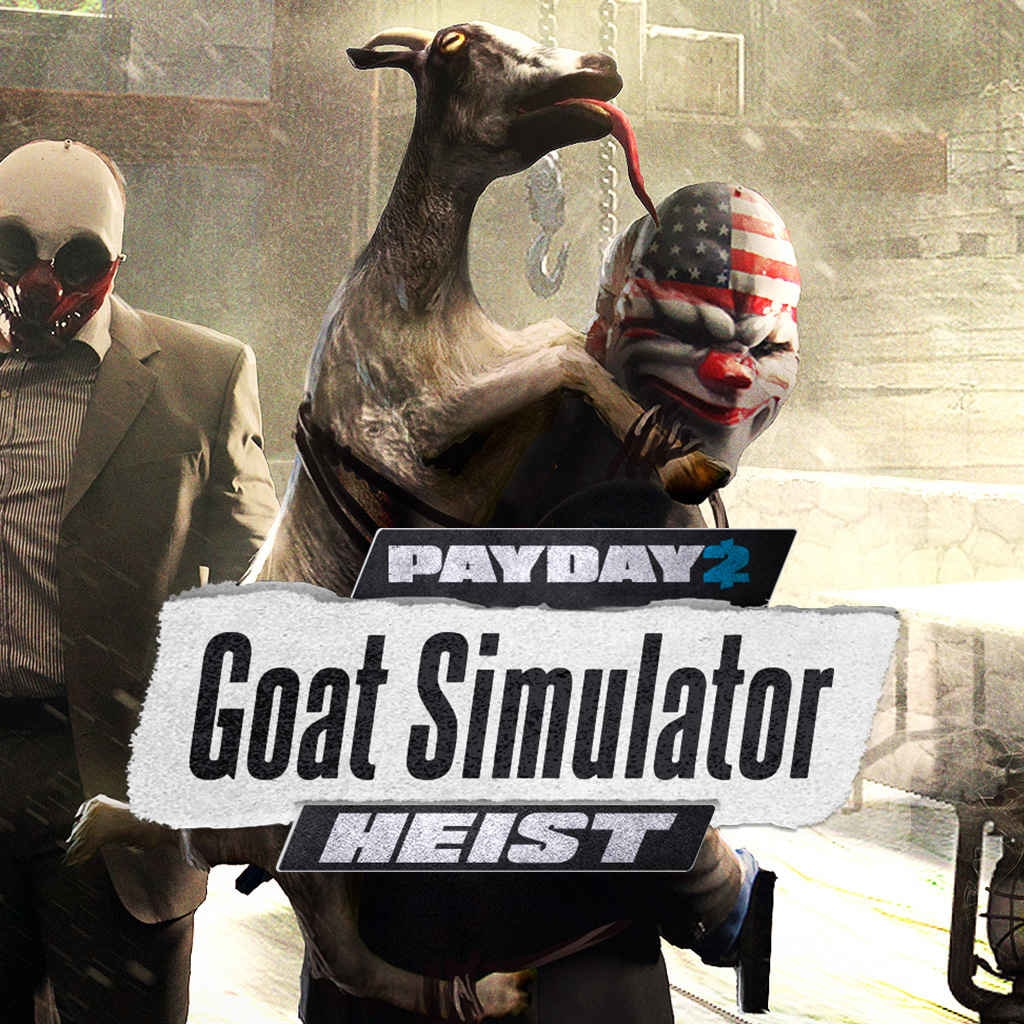 PAYDAY 2: CRIMEWAVE EDITION - GOAT Simulator Heists