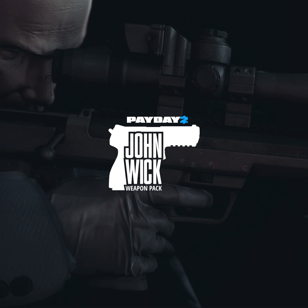 PAYDAY 2: CRIMEWAVE EDITION - John Wick Weapon Pack