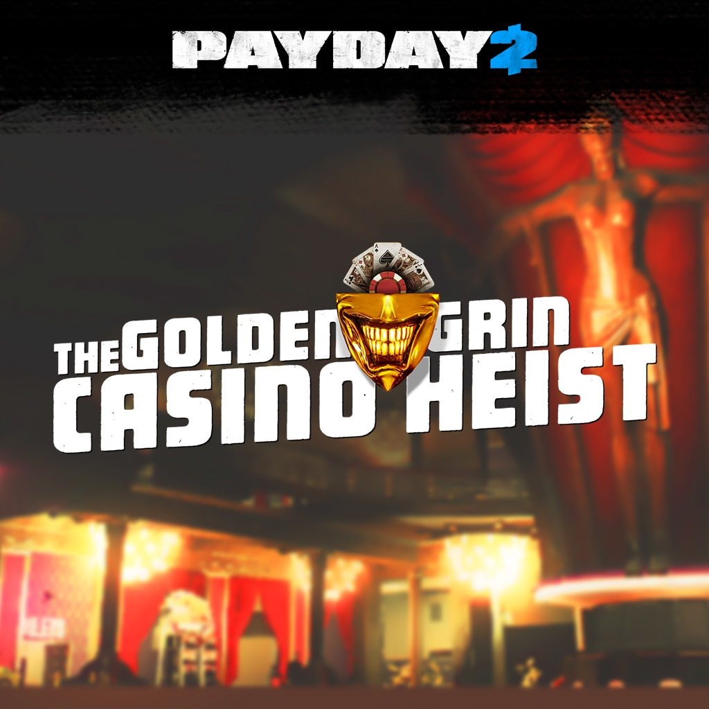 PAYDAY 2: CRIMEWAVE EDITION - The Golden Grin Casino Heist