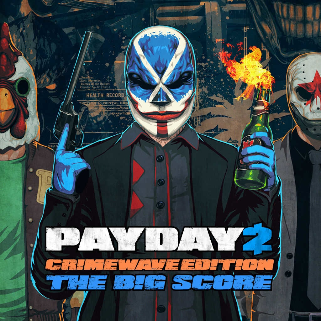 PAYDAY 2 - CRIMEWAVE-UDGAVEN - THE BIG SCORE Game-pakke