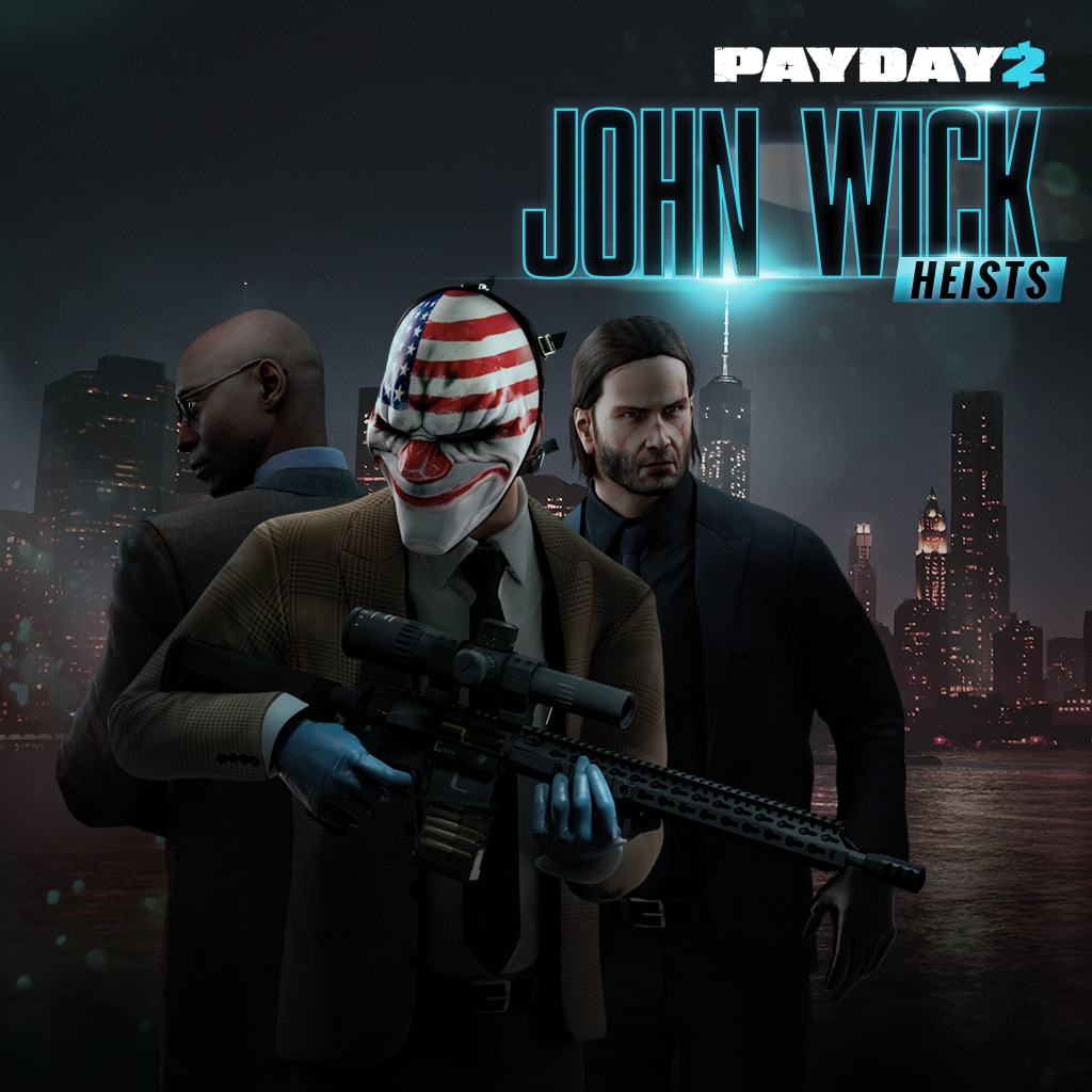 PAYDAY 2: CRIMEWAVE EDITION -John Wick Heists