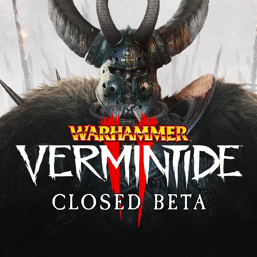 Warhammer: Vermintide 2 - Closed Beta