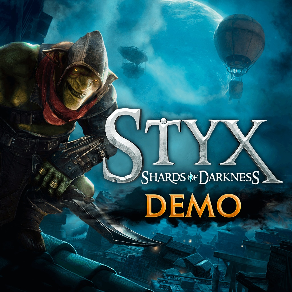 Styx: Shards of Darkness - Demo