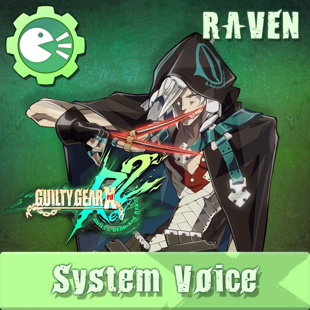 GUILTY GEAR Xrd Rev.2 System Voice 'RAVEN'