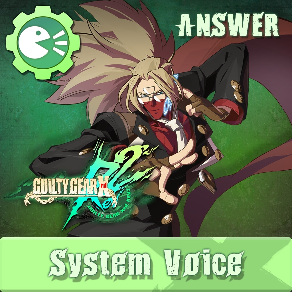 GUILTY GEAR Xrd Rev.2 System Voice 'ANSWER'
