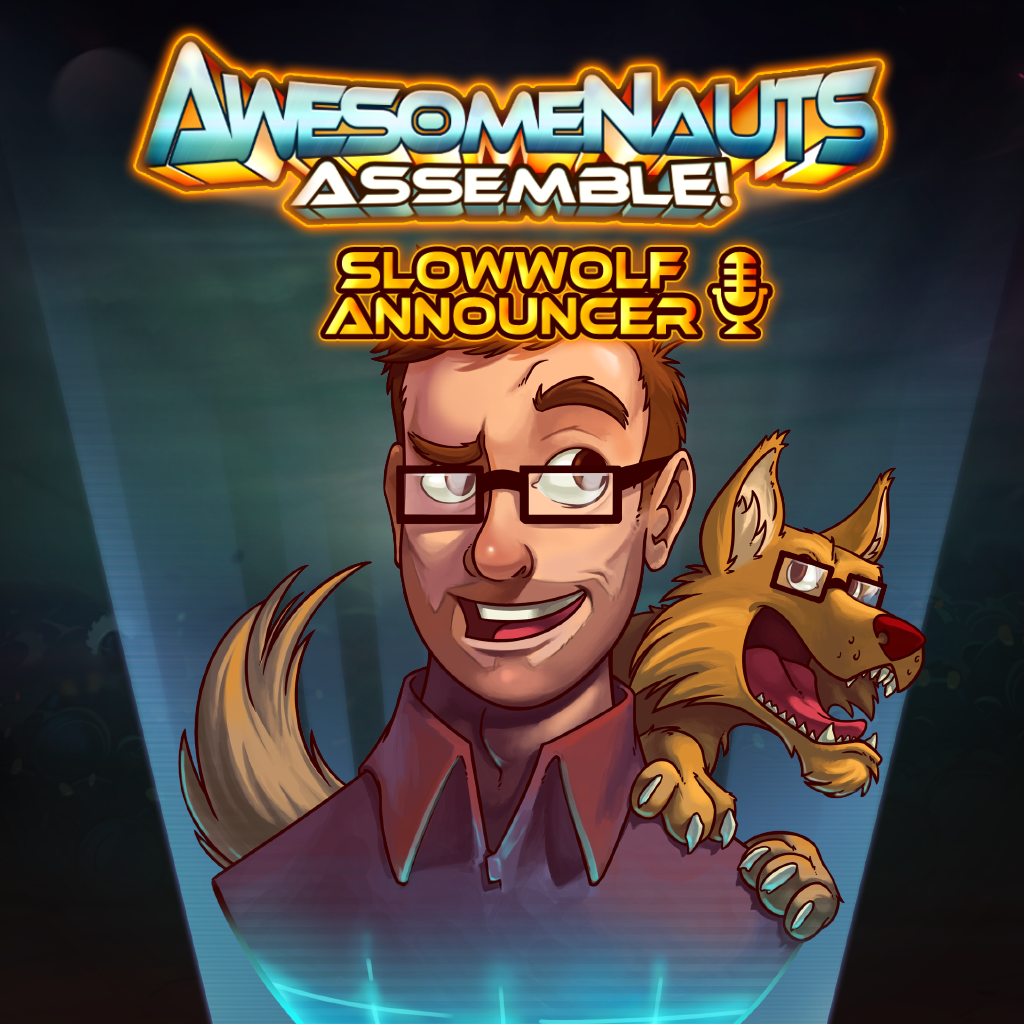 SlowWolf - Awesomenauts Assemble! Announcer