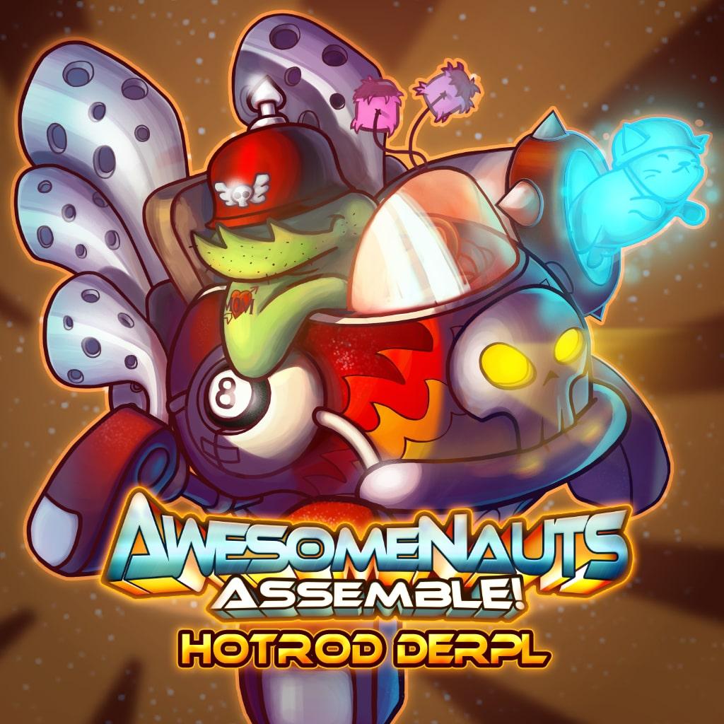 Awesomenauts Assemble! - Hotrod Derpl Skin