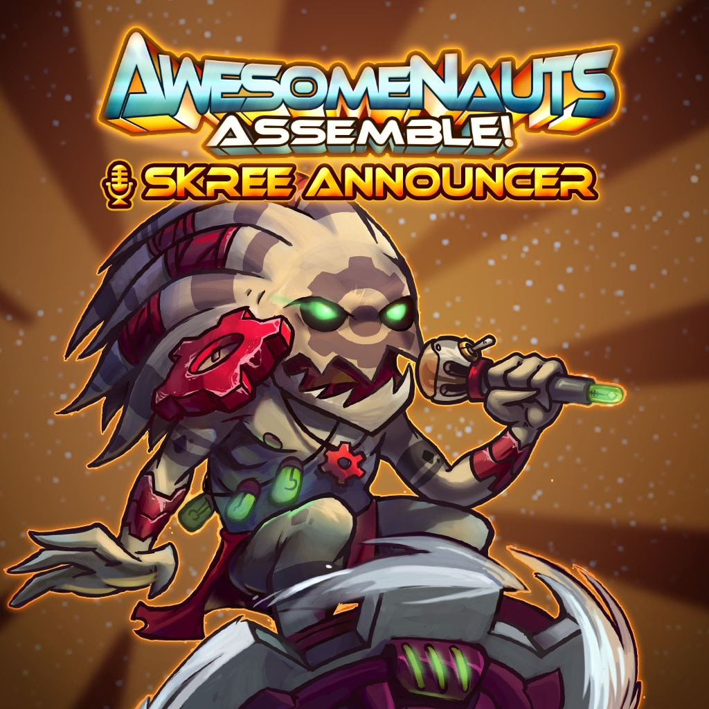 Skree Announcer - Awesomenauts Assemble! Kommentator