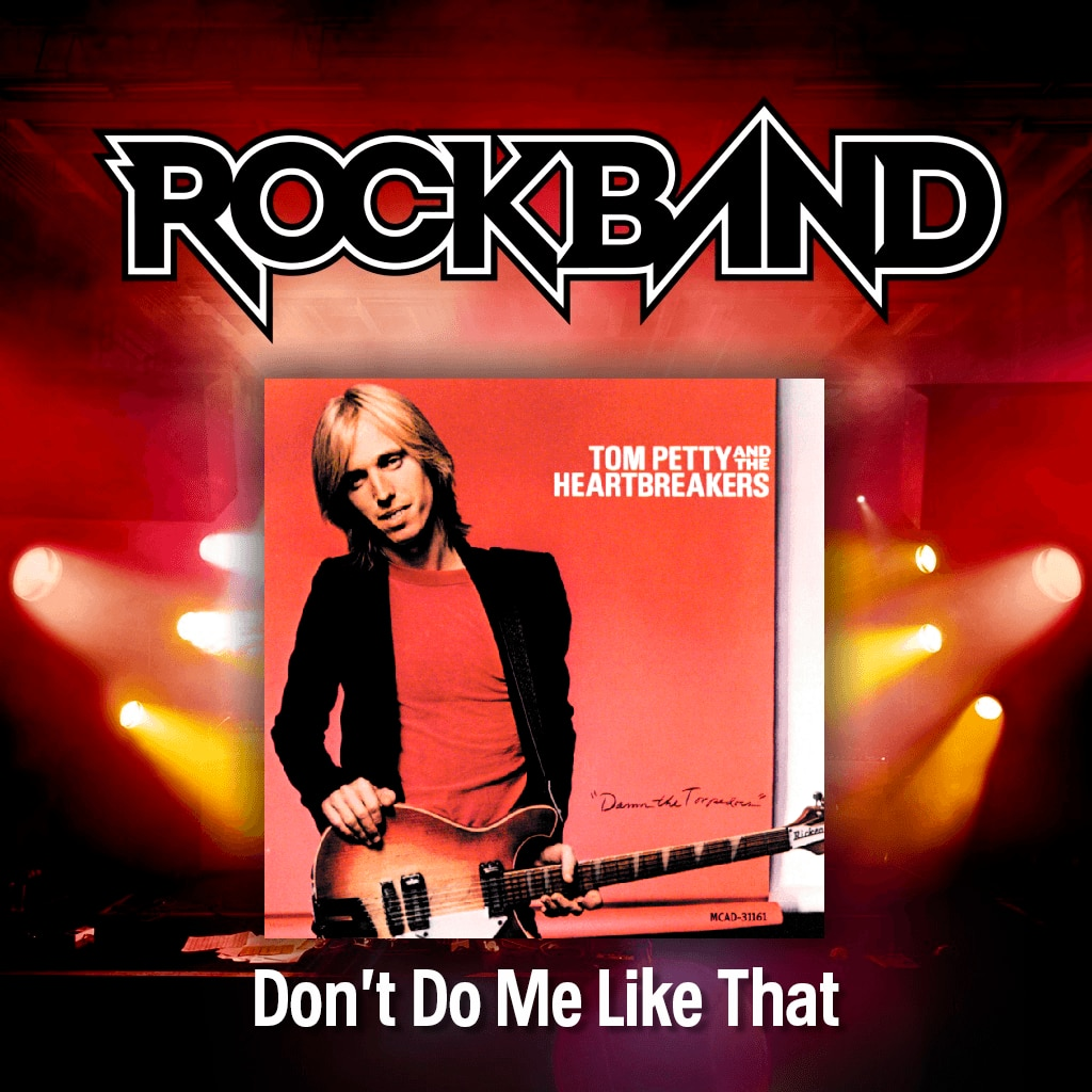 'Don't Do Me Like That' - Tom Petty & The Heartbreakers