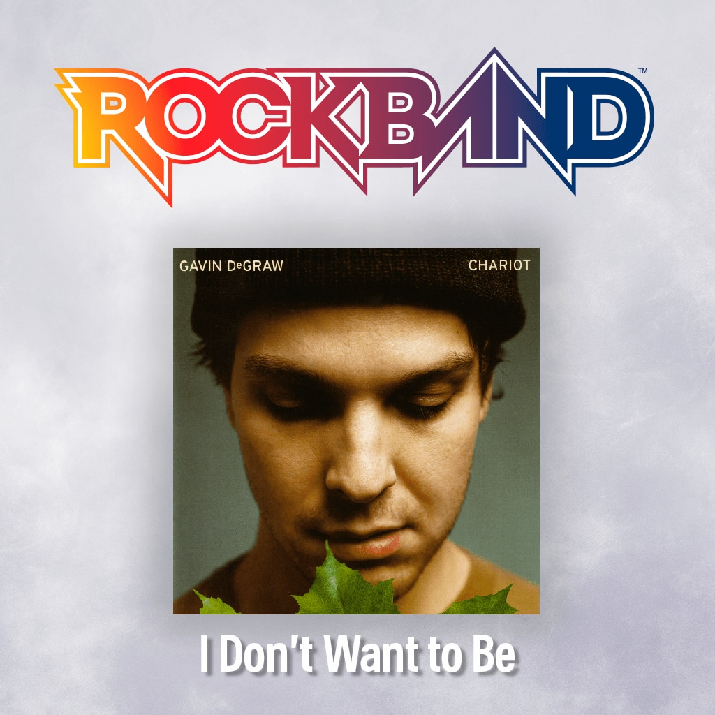 'I Don't Want to Be' - Gavin DeGraw