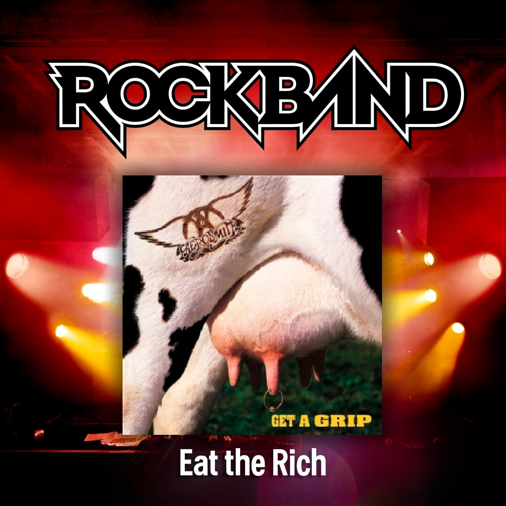 'Eat the Rich' - Aerosmith