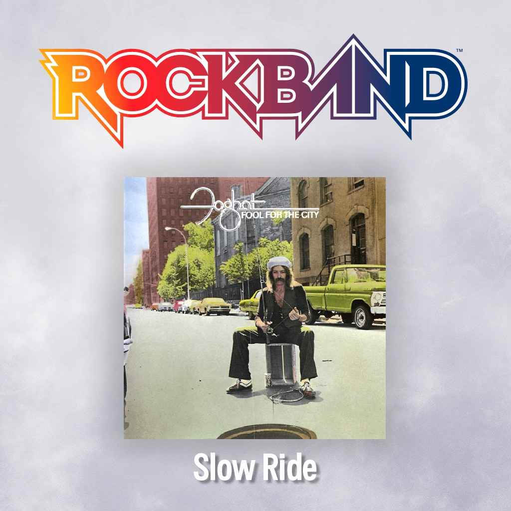 'Slow Ride' - Foghat