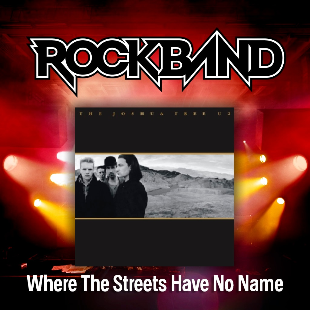 'Where The Streets Have No Name' - U2