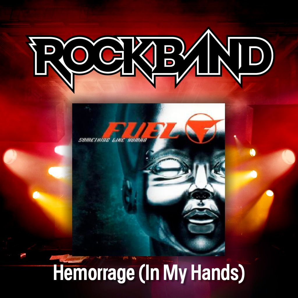 'Hemorrhage (In My Hands)' - Fuel