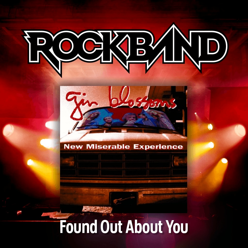 'Found Out About You' - Gin Blossoms